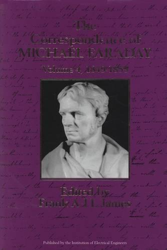 The Correspondence of Michael Faraday: Volume 4: 1849-1855 - History and Management of Technology (Hardback)