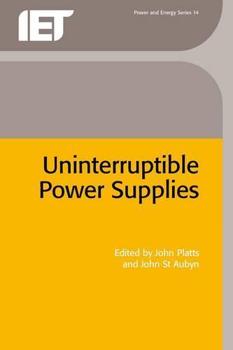 Uninterruptible Power Supplies - Energy Engineering (Hardback)