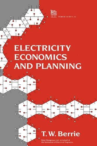 Electricity Economics and Planning - Energy Engineering (Hardback)