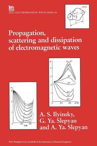 Propagation, Scattering and Diffraction of Electromagnetic Waves - Electromagnetics and Radar (Hardback)