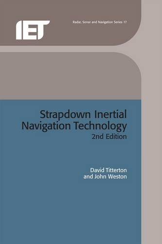Strapdown Inertial Navigation Technology - Electromagnetics and Radar (Hardback)