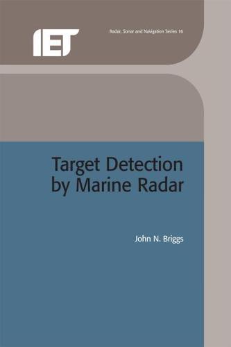 Target Detection by Marine Radar - Electromagnetics and Radar (Hardback)