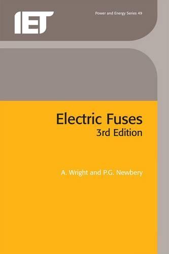 Electric Fuses - Energy Engineering (Paperback)