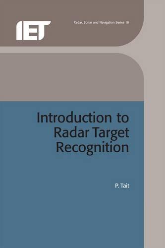Introduction to Radar Target Recognition - Electromagnetics and Radar (Hardback)