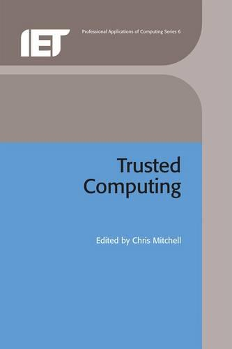 Trusted Computing - Computing and Networks (Hardback)