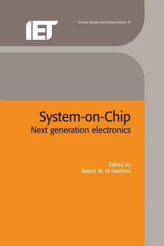 System-on-Chip: Next generation electronics - Materials, Circuits and Devices (Hardback)