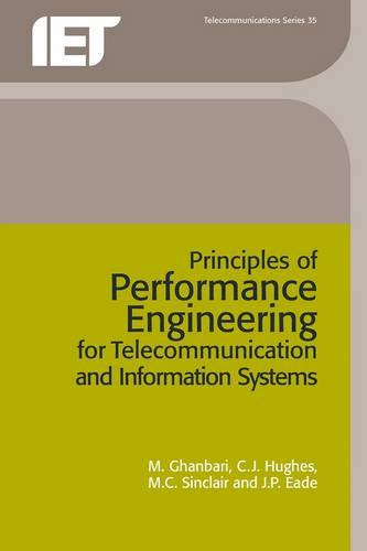 Principles of Performance Engineering for Telecommunication and Information Systems - Telecommunications (Paperback)