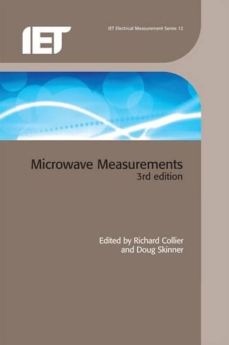 Microwave Measurements - Materials, Circuits and Devices (Hardback)