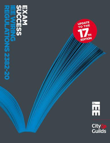 City and Guilds Exam Success - IEE Wiring Regulations No. 2382-20 (Paperback)