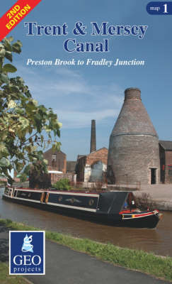 Trent and Mersey Canal: Map 1: Preston Brook to Fradley Junction - Inland Waterways of Britain (Sheet map, folded)