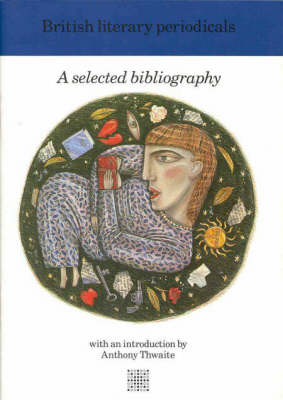 British Library Periodicals: Literary Bibliography Series (Paperback)