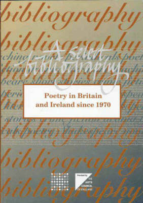 Poetry in Britain and Ireland Since 1970: A Select Bibliography (Paperback)