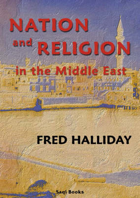 Nation and Religion in the Middle East (Paperback)