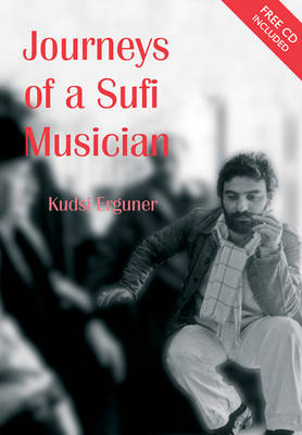 Journeys of a Sufi Musician