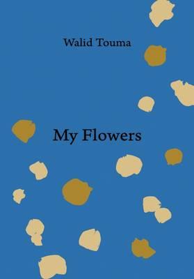 My Flowers (Hardback)