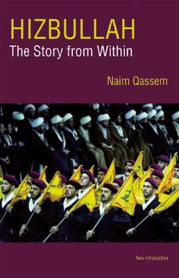 Hizbullah: The Story from within (Paperback)