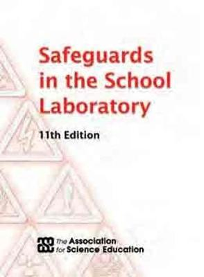 Safeguards in the School Laboratory (Paperback)
