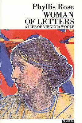 Woman of Letters: Life of Virginia Woolf (Paperback)
