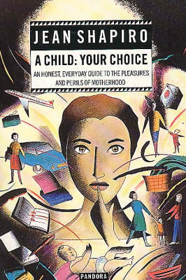 Child: Your Choice (Paperback)