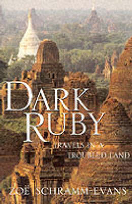 Dark Ruby: Travels in a Troubled Land (Paperback)