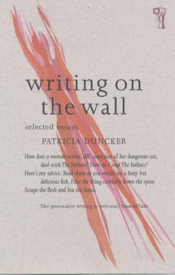 Writing on the Wall: Selected Essays (Paperback)