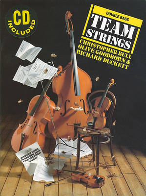 Double Bass: Integrated Course for Individual Group and Mixed Instrument Teaching - Team Strings