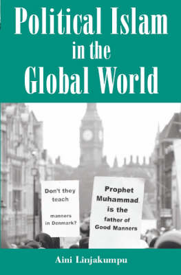 Political Islam in the Global World (Hardback)