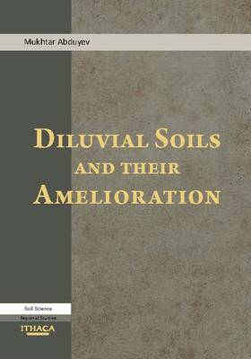 Diluvial Soils and Their Amelioration (Hardback)