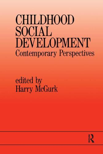 Childhood Social Development: Contemporary Perspectives (Paperback)