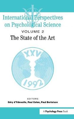 International Perspectives On Psychological Science, II: The State of the Art (Hardback)