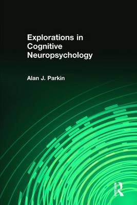 Explorations in Cognitive Neuropsychology (Paperback)
