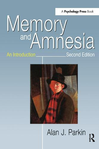 Memory and Amnesia: An Introduction (Paperback)