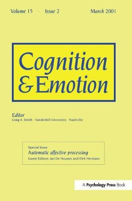 Automatic Affective Processing: A Special Issue of Cognition and Emotion - Special Issues of Cognition and Emotion (Paperback)
