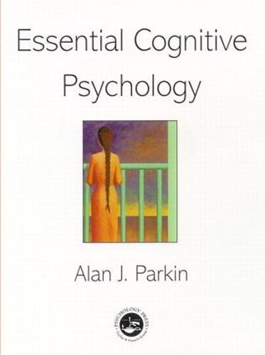 Essential Cognitive Psychology (Paperback)
