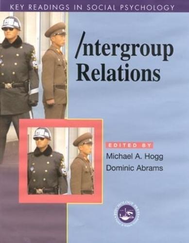 Intergroup Relations: Key Readings - Key Readings in Social Psychology (Hardback)