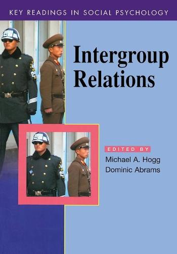 Intergroup Relations: Key Readings - Key Readings in Social Psychology (Paperback)