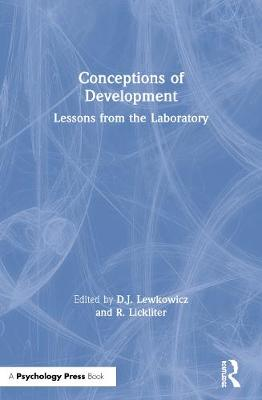 Conceptions of Development: Lessons from the Laboratory (Paperback)