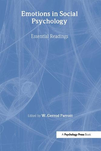 Emotions in Social Psychology: Key Readings - Key Readings in Social Psychology (Hardback)
