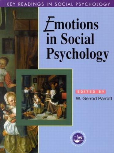 Emotions in Social Psychology: Key Readings - Key Readings in Social Psychology (Paperback)