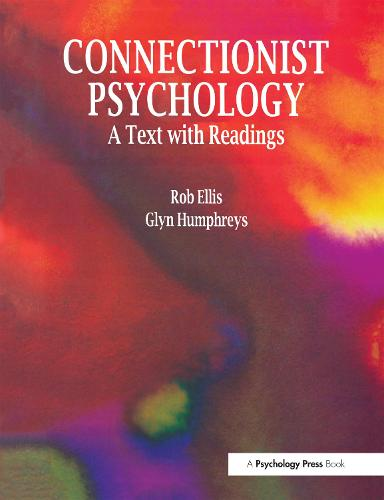 Connectionist Psychology: A Textbook with Readings (Paperback)