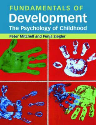 Fundamentals of Development: The Psychology of Childhood (Hardback)