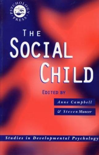 The Social Child - Studies in Developmental Psychology (Paperback)