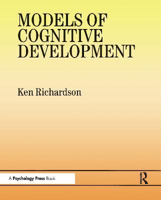 Models Of Cognitive Development (Paperback)