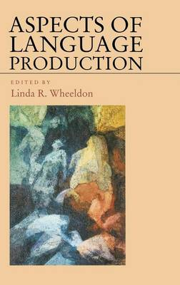 Aspects of Language Production - Studies in Cognition (Hardback)