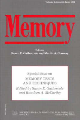 Memory Tests and Techniques: A Special Issue of Memory - Special Issues of Memory (Paperback)