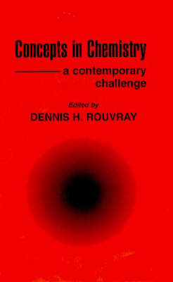 Concepts in Chemistry: A Contemporary Challenge (Hardback)
