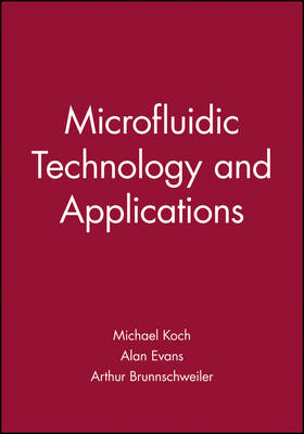 Microfluidic Technology and Applications - Microtechnologies & Microsystems No. 1 (Hardback)