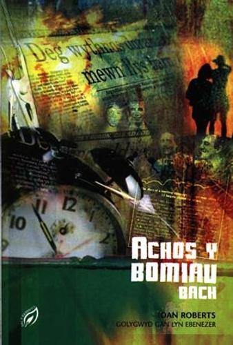 Cyfres Dal y Gannwyll: Achos y Bomiau Bach (Paperback)
