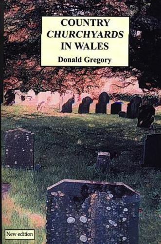 Country Churchyards in Wales (Paperback)