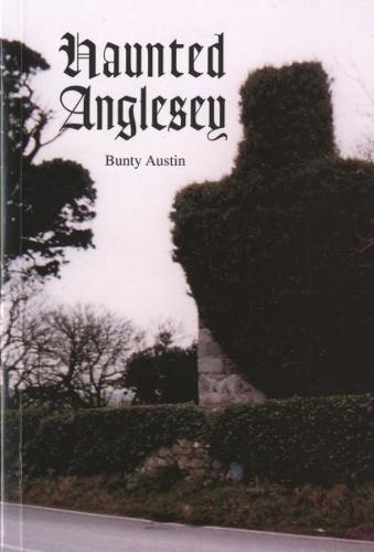 Haunted Anglesey (Paperback)
